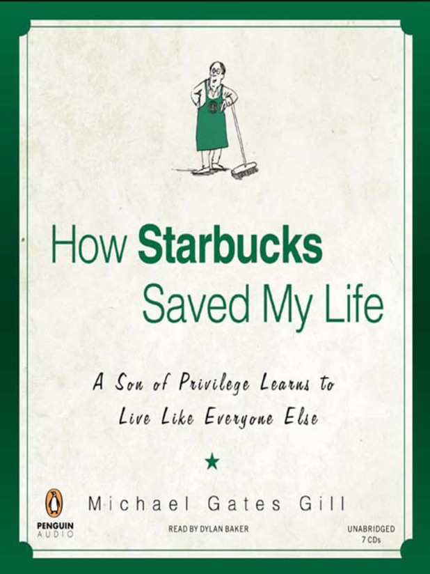 'How Starbucks Saved My Life' by Michael Gates Gill