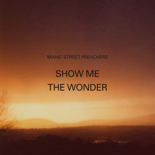 Manic Street Preachers 'Show Me The Wonder' single