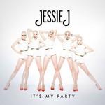 Jessie J 'It's My Party' single cover.