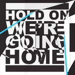 Drake 'Hold On, We're Going Home' single artwork.