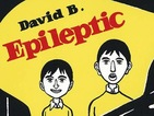 David B's Epileptic for animated film