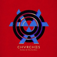 Chvrches 'The Bones Of What You Believe' album artwork.