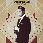 John Newman 'Cheating' single artwork.