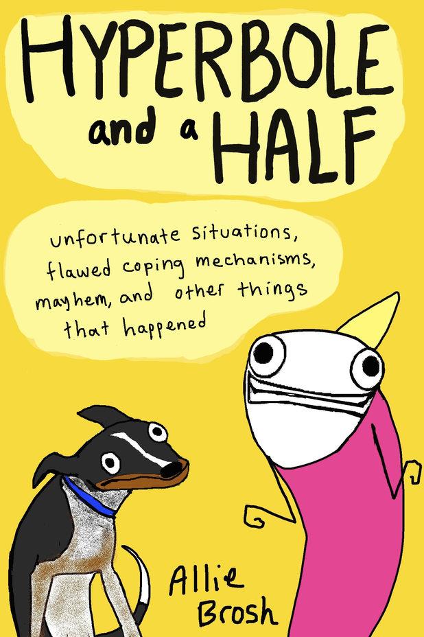 'Hyperbole & a Half' cover