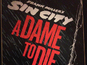 Sin City 2 retitled 'A Dame to Die For'?
