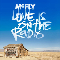McFly 'Love Is On The Radio' single artwork.