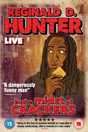 Reginald D Hunter: In the Midst of Crackers DVD