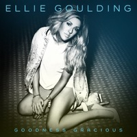 Ellie Goulding 'Goodness Gracious' single artwork.