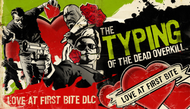 Typing of the Dead: Overkill 'Love at first Bite'