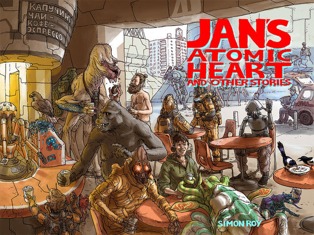 Jan's Atomic Heart & Other Stories