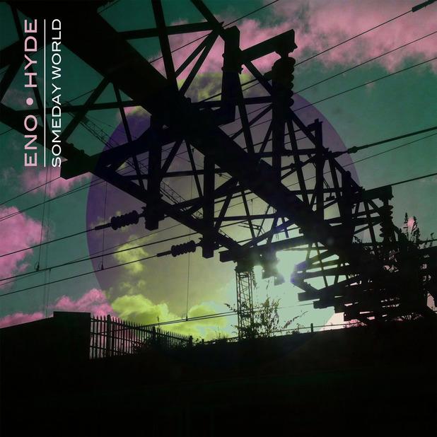Brian Eno and Karl Hyde - Eno - Hyde album cover Someday World