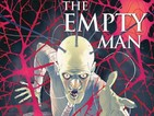 Magneto's Cullen Bunn brings The Empty Man to BOOM!
