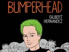 Gilbert Hernandez's Bumperhead lands at San Diego Comic-Con