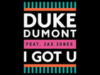 Duke Dumont 'I Got U' review: 'Packed with all the summer essentials'