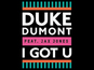 Duke Dumont: 'I Got U' - Single review