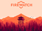 Firewatch unveils its first trailer