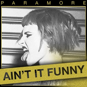 Paramore 'Ain't It Fun' single artwork.
