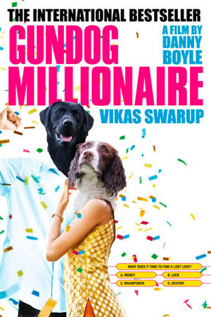 Dogs make movie posters better: Slumdog Millionaire