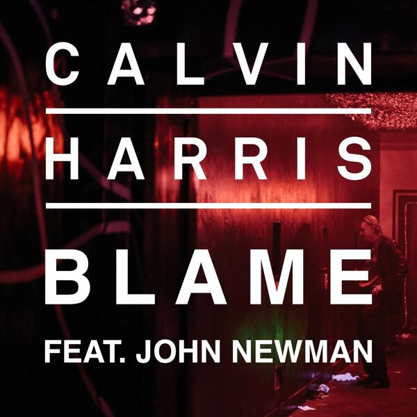 Calvin Harris and John Newman 'Blame' artwork.