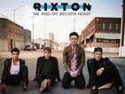 Rixton: 'Me and My Broken Heart' - Single review