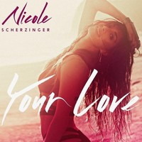 Nicole Scherzinger 'Your Love' single artwork.