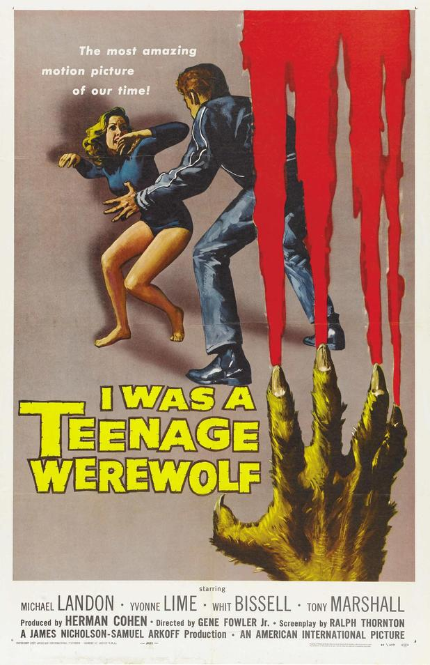 "I Was A Teenage Werewolf (1957) - ""The most amazing motion picture of our time!"""
