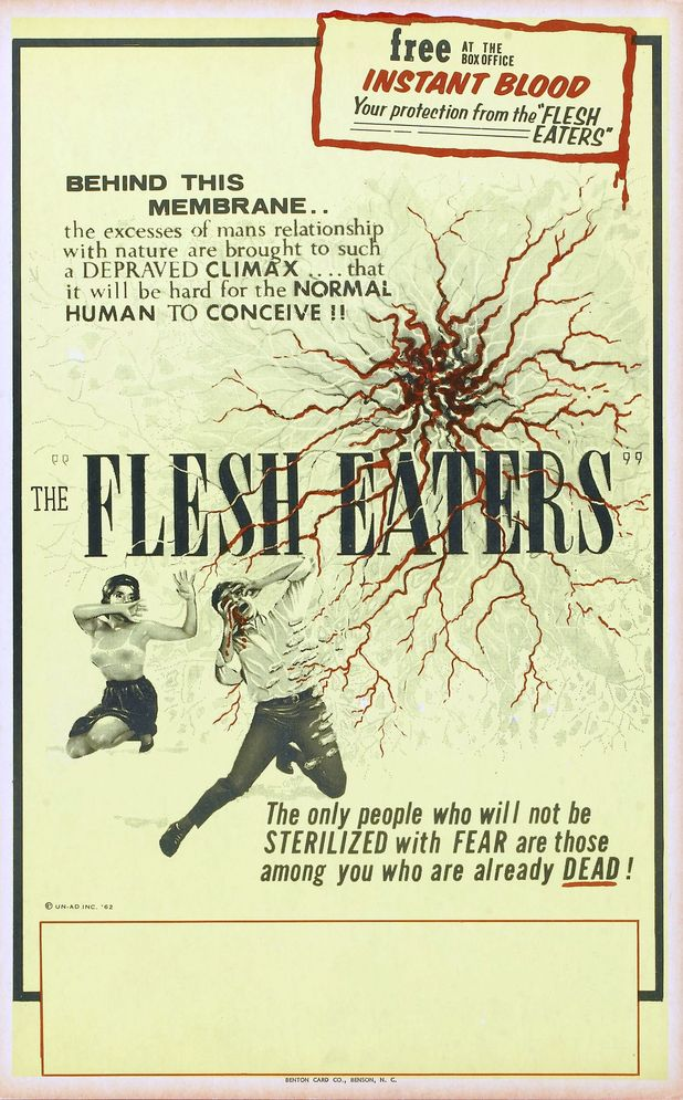"The Flesh Eaters (1964) - ""The only people who will not be STERILIZED with FEAR are those among you who are already dead."""