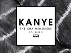 The Chainsmokers tease '#SELFIE' follow-up 'Kanye'