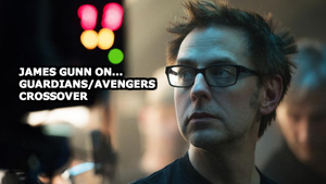 James Gunn on Guardians of the Galaxy, Avengers crossover