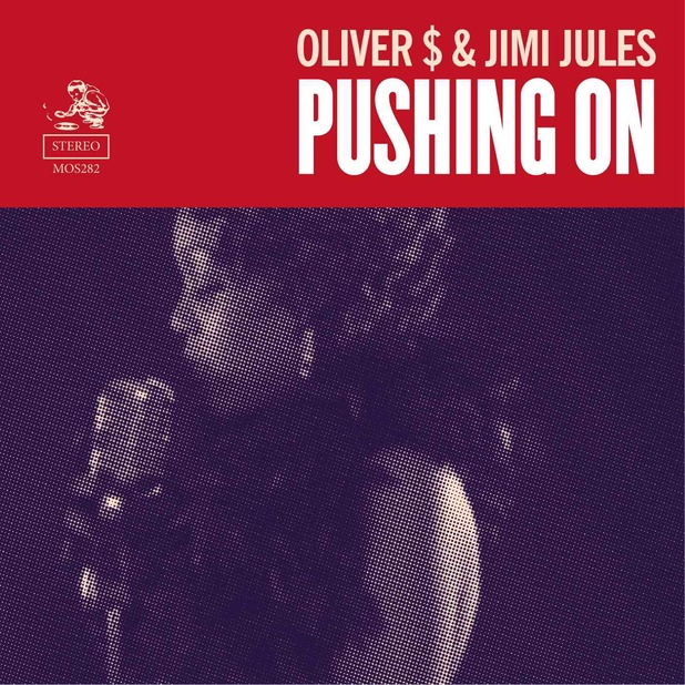 Oliver $ and Jimi Jules - Pushing On sleeve, cover