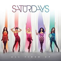 The Saturdays: 'All Fired Up'