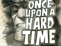 Dark Horse Comics announces Once Upon a Hard Time at New York Comic-Con.