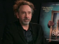 Tim Burton on Big Eyes and superheroes