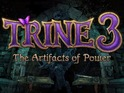 Trine 3: The Artifacts of Power is being developed by Frozenbyte.