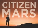 Citizen Mars meets five people willing to give up everything for a one-way ticket.